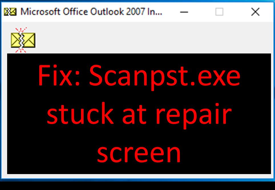 Scanpst not Responding Fix
