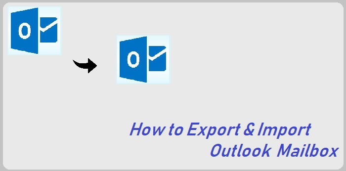 featured-image-how-to-export-and-import-outlook-mailbox